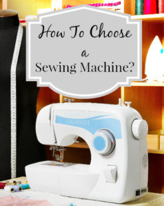 how to choose a sewing machine poster